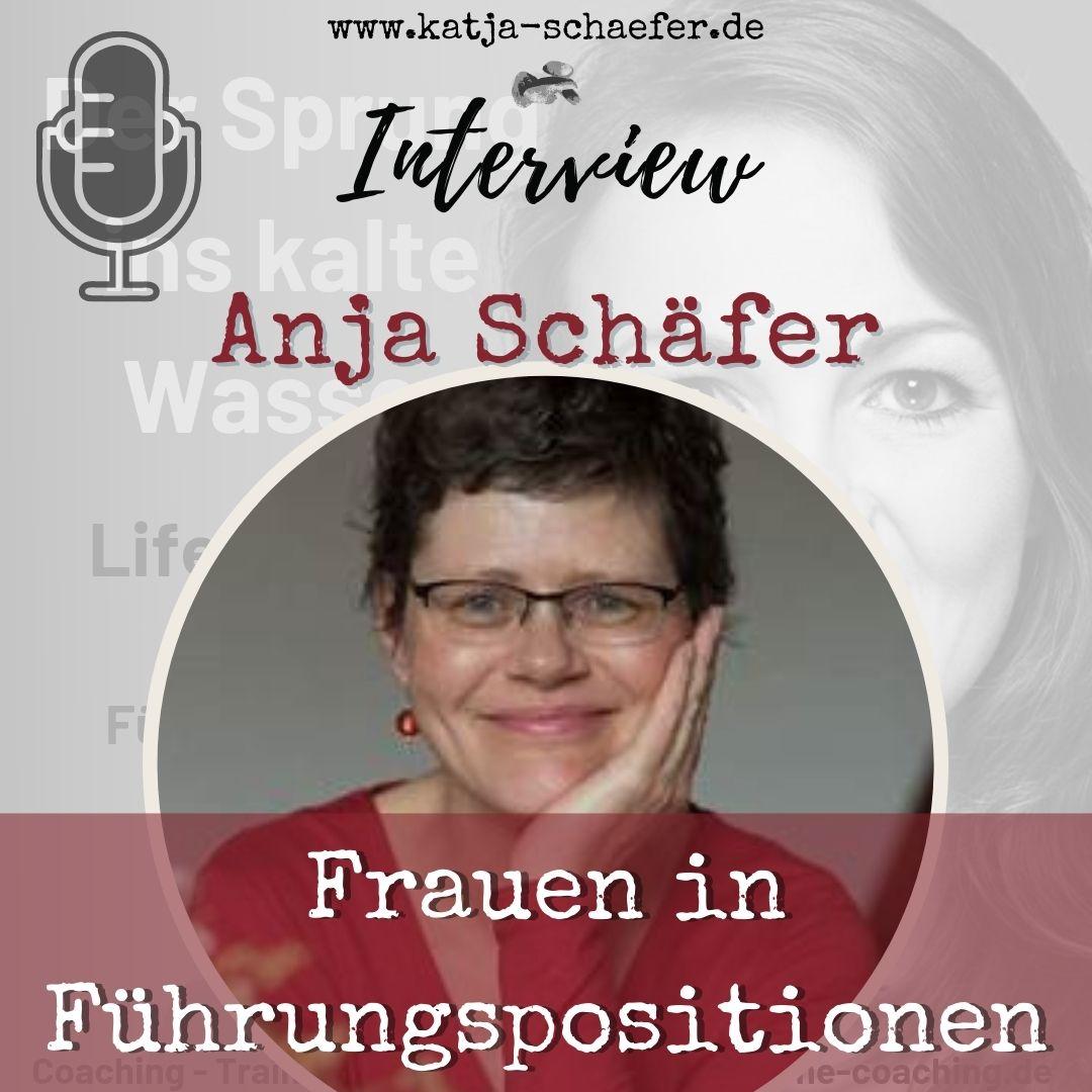 FRAUEN IN FÜHRUNGSPOSITIONEN I Interview mit Anja Schäfer