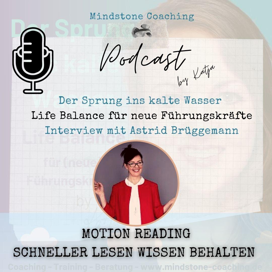 Neu als Führungskraft I MOTION READING - SCHNELLER LESEN WISSEN BEHALTEN I Interview mit Astrid Brüggemann