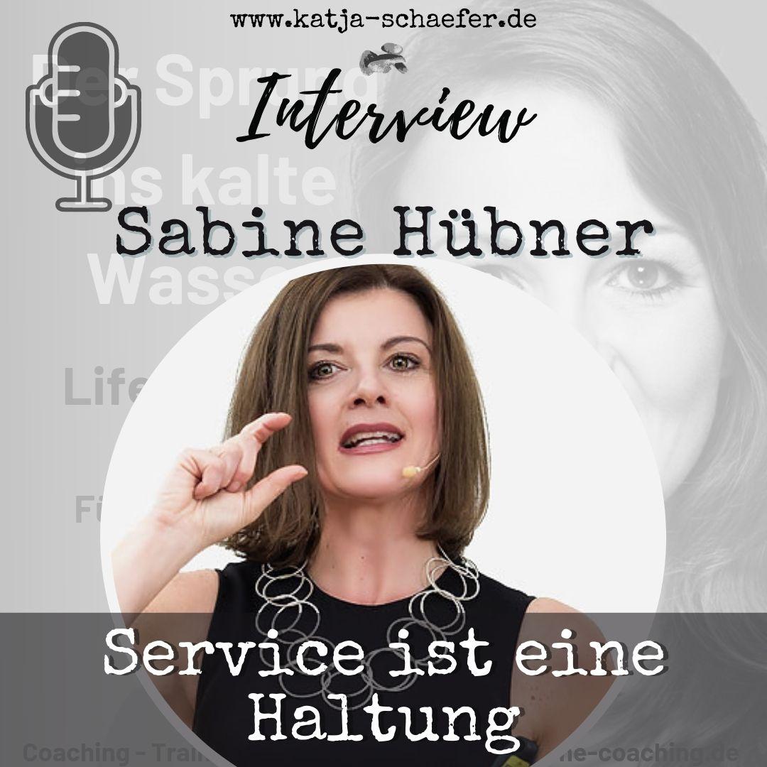 SERVICE IST EINE HALTUNG I Interview mit Sabine Hübner I Neu als Führungskraft