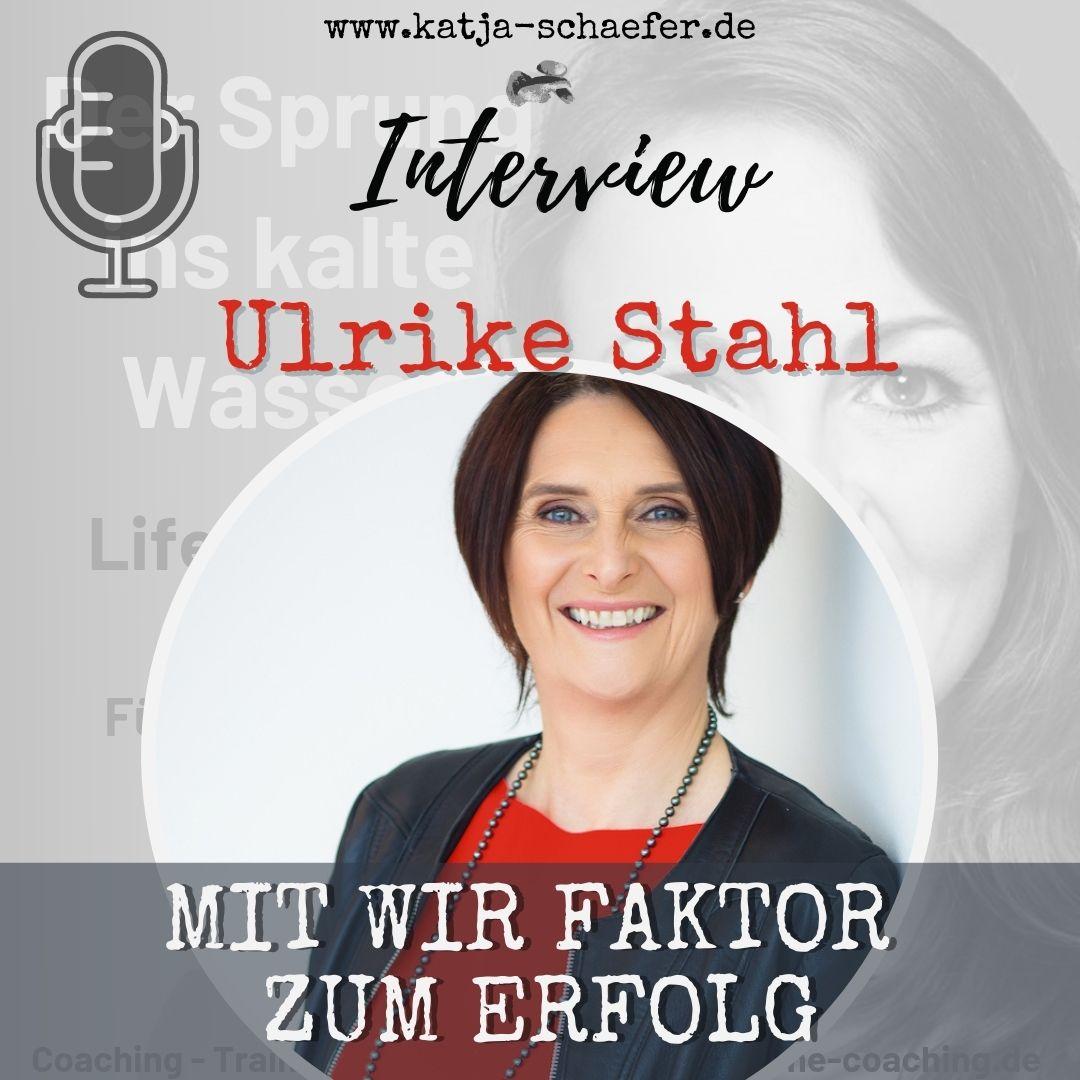 MIT WIR FAKTOR ZUM ERFOLG I Neu als Führungskraft I Interview mit Ulrike Stahl
