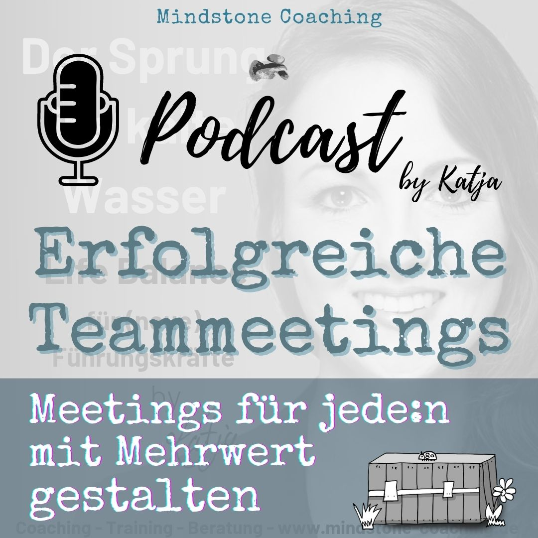 ERFOLGREICH TEAMMEETINGS MEISTERN I Neu als Führungskraft I mit Katja Schäfer